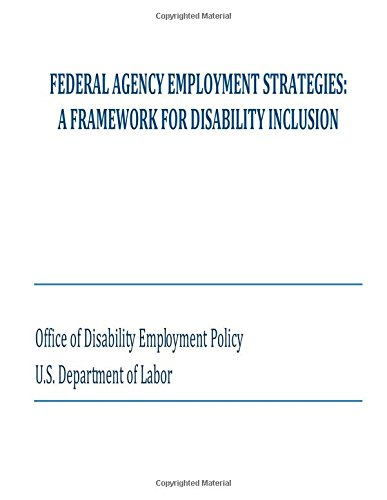 Federal Agency Employment Strategies: A Framework For Disability Inclusion
