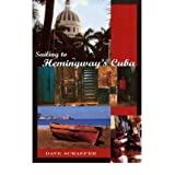 [(Sailing to Hemingway's Cuba)] [Author: Dave Schaefer] published on (October, 2000)