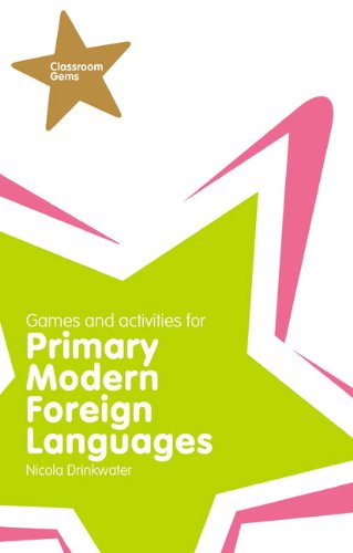 Classroom Gems: Games and Activities for Primary Modern Foreign       Languages