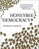Honeybee Democracy Publisher: Princeton University Press