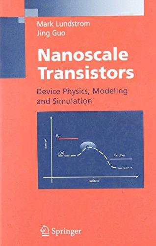 Nanoscale Transistors: Device Physics, Modeling and Simulation