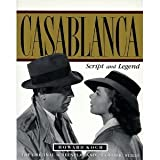 Casablanca: Script and Legend (1854102273) by Koch, Howard
