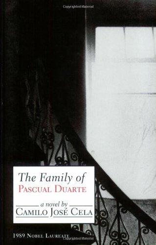 The Family Of Pascual Duarte (Noble Prize Winner)  - Camilo José Cela