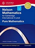img - for Nelson Pure Mathematics 1 for Cambridge International A Level book / textbook / text book