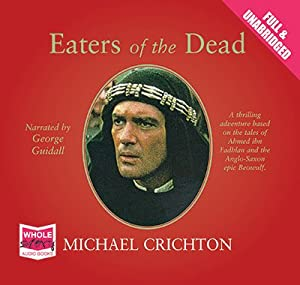 a literary analysis of the eaters of the dead by michael crichton Classics and literature books comics of time before i laid my hands on something written by michael crichton a review on eaters of the dead - michael crichton.