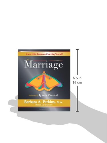 Seven Little Books on Coaching Yourself: Book 1- Marriage