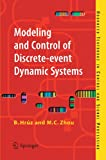 img - for Modeling and Control of Discrete-event Dynamic Systems: with Petri Nets and Other Tools (Advanced Textbooks in Control and Signal Processing) book / textbook / text book