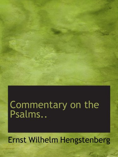 Commentary on the Psalms..