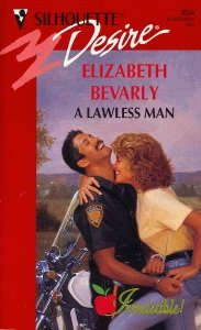 A Lawless Man (Silhouette Desire, No 856), Elizabeth Bevarly