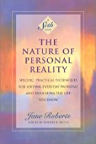 Seth - The Nature of Personal Reality