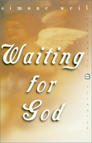 Waiting for God (Perennial Classics), SIMONE WEIL