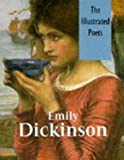 Emily Dickinson (Illustrated Poets)
