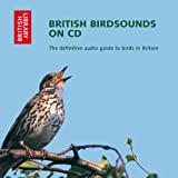 British Bird Sounds on CD: The Definitive Audio Guide to Birds in Brit...