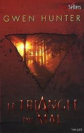 Le triangle du mal