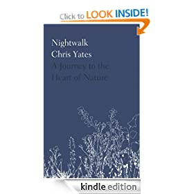 Nightwalk: A journey to the heart of nature