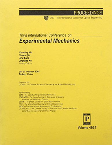 Third International Conference on Experimental Mechanics (Proceedings of SPIE)