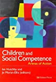 Children and social competence: arenas of action/