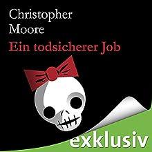 Ein todsicherer Job Hörbuch von Christopher Moore Gesprochen von: Simon Jäger