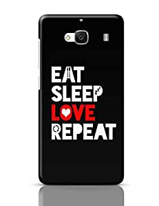 PosterGuy Redmi 2 Case Cover - Eat Sleep Love Repeat | Designed by: ZeroGravity