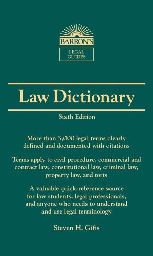 Barron's Law Dictionary: Mass Market Edition (Barron's Legal Guides)