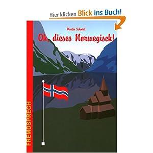 Oh, dieses Norwegisch!