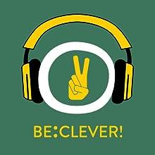 Be:Clever! Leichter lernen und besser konzentrieren mit Hypnose Hörbuch von Kim Fleckenstein Gesprochen von: Kim Fleckenstein