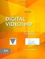Digital Video and HD, 2nd Edition Front Cover