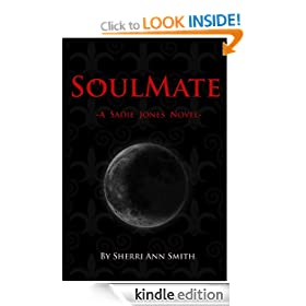 SoulMate (A Sadie Jones Novel)