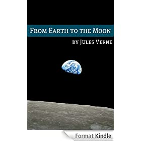 From the Earth to the Moon (Annotated with Biography of Verne and Plot Analysis) (English Edition)