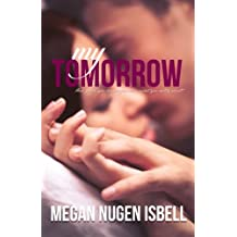 My Tomorrow: Volume 1 (Breakaway)   16 February 2015 | Import by Megan Nugen Isbell   Subscribers read for free.