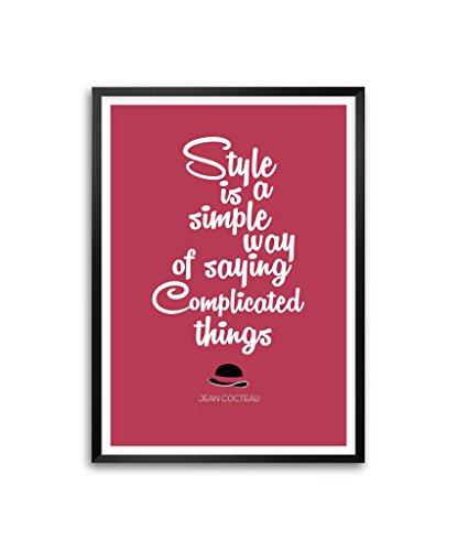 """Stile è un modo semplice cocteau Inspirational """"Jean-Poster con cornice In formato A3 (41,91 cm X (16,5 29,72 (11,7 cm)"""