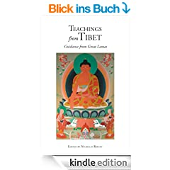 Teachings from Tibet: Guidance from Great Lamas (English Edition)