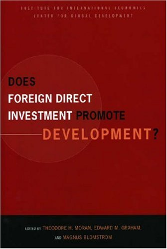 Does Foreign Direct Investment Promote Development? New Methods, Outcomes and Policy Approaches