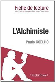 L\'alchimiste de Paulo Coelho (Fiche de lecture) par  lePetitLittéraire.fr