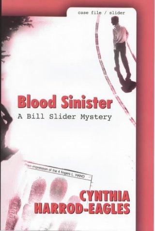 Blood Sinister (Bill Slider Mystery)