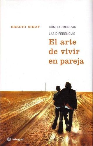 El arte de vivir en pareja / The Couple's Art of Living (In Spansh Language) (Spanish Edition)