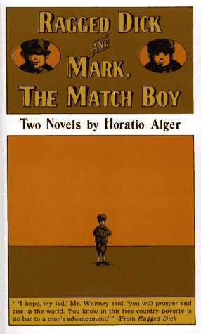 Ragged Dick and Mark the Match Boy, Alger,Horatio