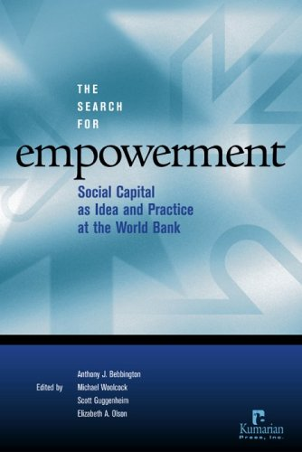 The Search for Empowerment: Social Capital as Idea and Practice at the World Bank
