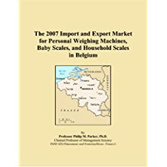 The 2007 Import and Export Market for Personal Weighing Machines, Baby Scales, and Household Scales in Belgium available at Amazon for Rs.6603.5200195312