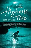 The Highest Tide (0747587620) by Lynch, Jim