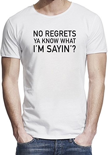 no-regrets-ya-know-what-im-sayin-slogan-raw-edge-t-shirt-for-men-custom-printed-tee-100-premium-comb