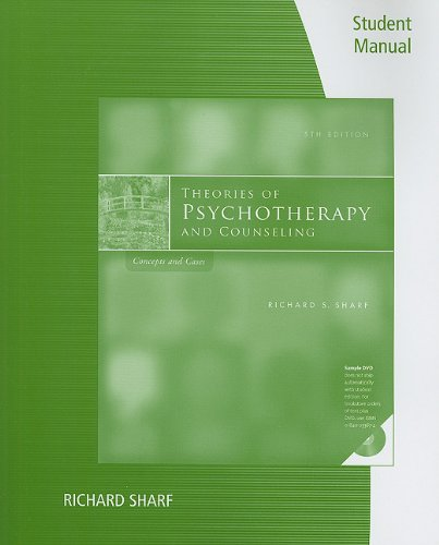 Student Manual for Sharf's Theories of Psychotherapy...