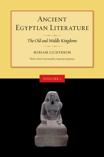 Ancient Egyptian Literature: Volume I: The Old and Middle Kingdoms (Ancient Egyptian Literature, a Book of Readings)