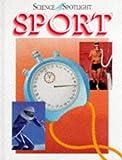 Sport (Science Spotlight) (0237514338) by Graham, Ian