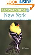 Backyard Birds of New York: How to Identify and Attract the Top 25 Birds