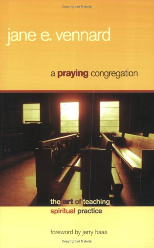 A Praying Congregation: The Art of Teaching Spiritual Practice