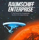 Raumschiff Enterprise (77 Faszinierende Ansagetexte für Ihren Anrufbeantworter)
