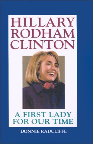 Image for Hillary Rodham Clinton: A First Lady for Our Time