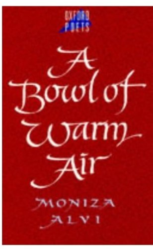 moniza alvi Poetry review by alvi, moniza and a great selection of similar used, new and collectible books available now at abebookscom.