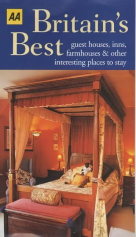 Britain's Best Guest Houses, Inns, Farmhouses and Other Interesting Places to Stay (AA Lifestyle Guides)